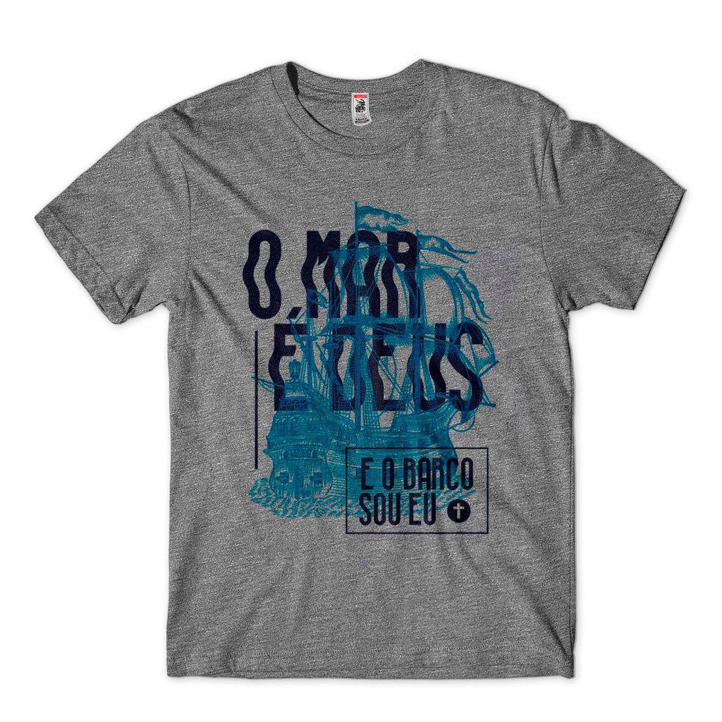 Camiseta Evangelica Para Jovens O Mar E Deu O Barco Sou Eu