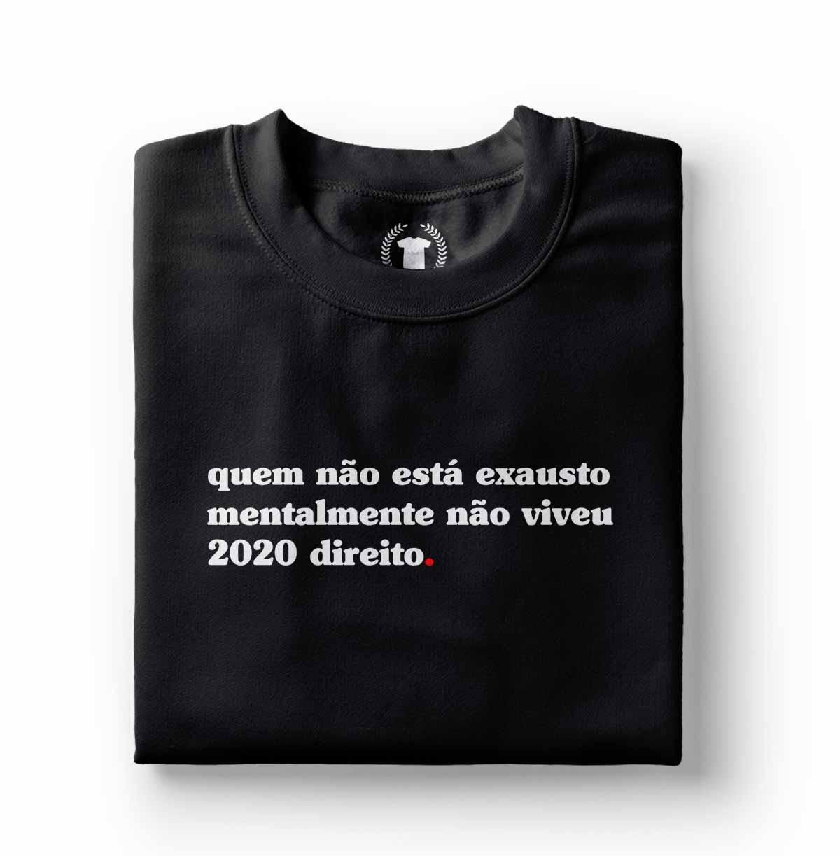 Camiseta Humor Pandemia Quem nao esta exausto 2020