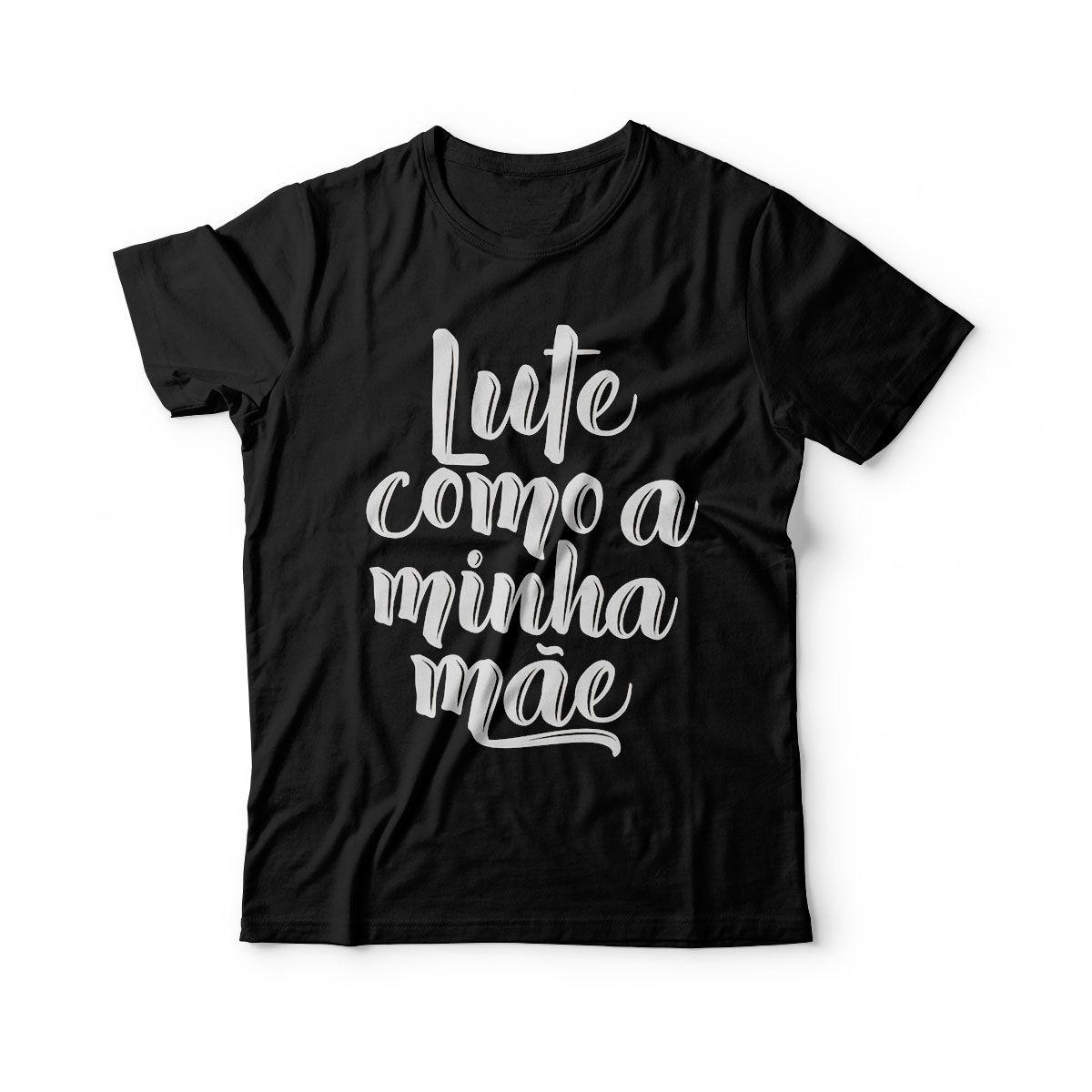 camiseta infantil personalizada luta como a minha mae