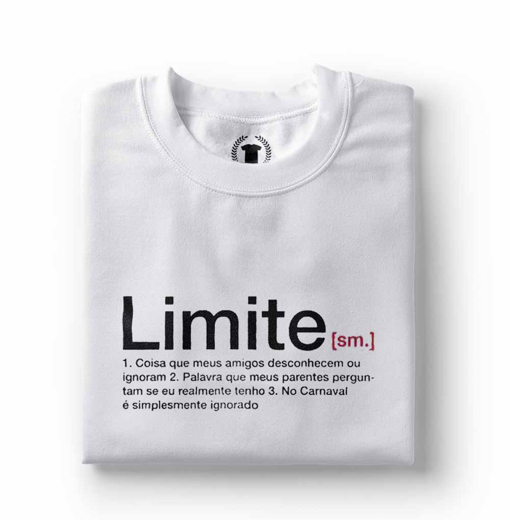 Camiseta Limite Masculina Para O Carnaval Frases Engracadas