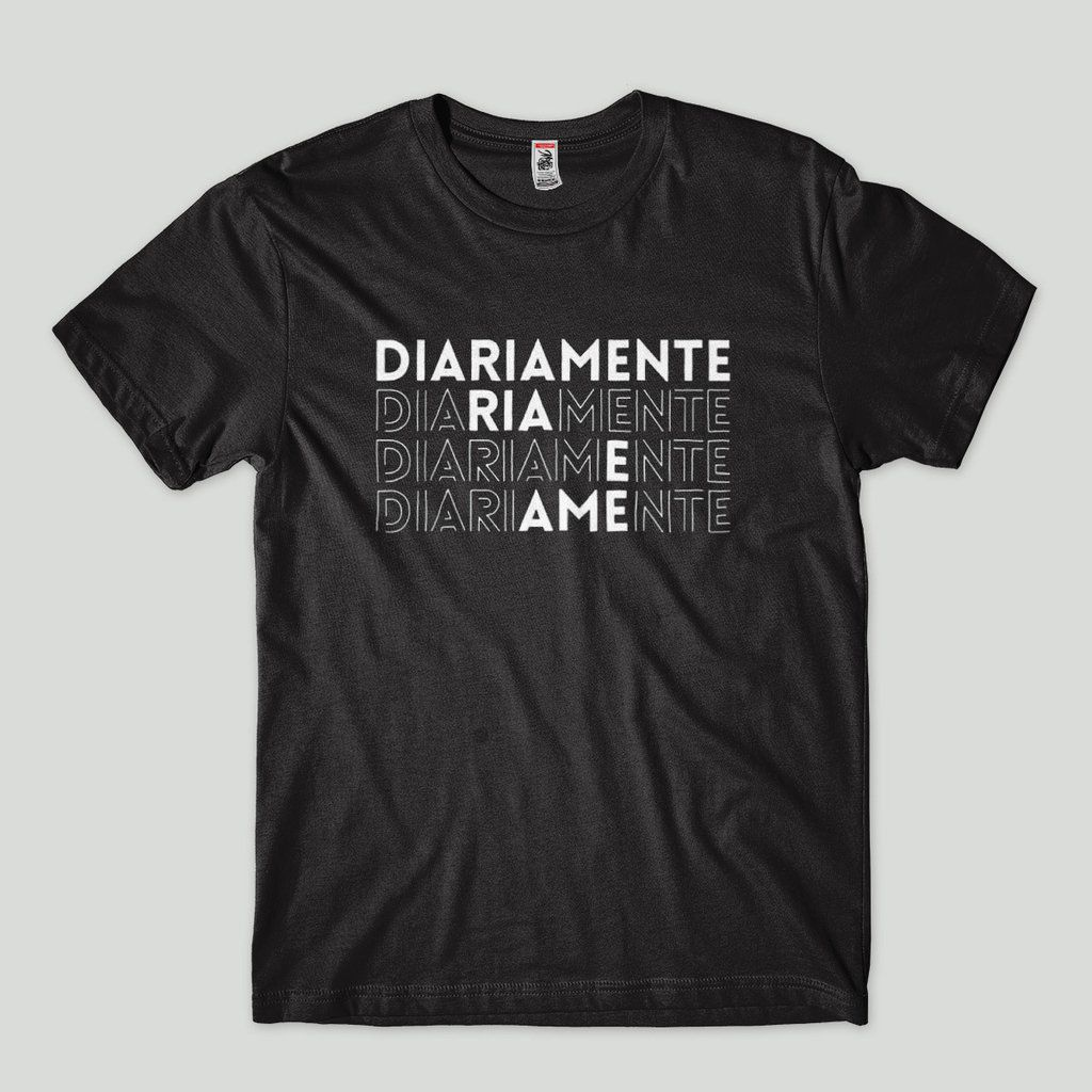 camiseta masculina ria e ame diariamente frases divertidas