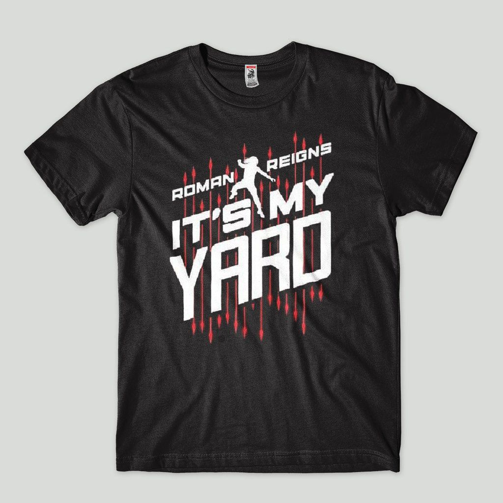 Camiseta Nxt Roman Reigns Its My Yard The Big Dog WWE