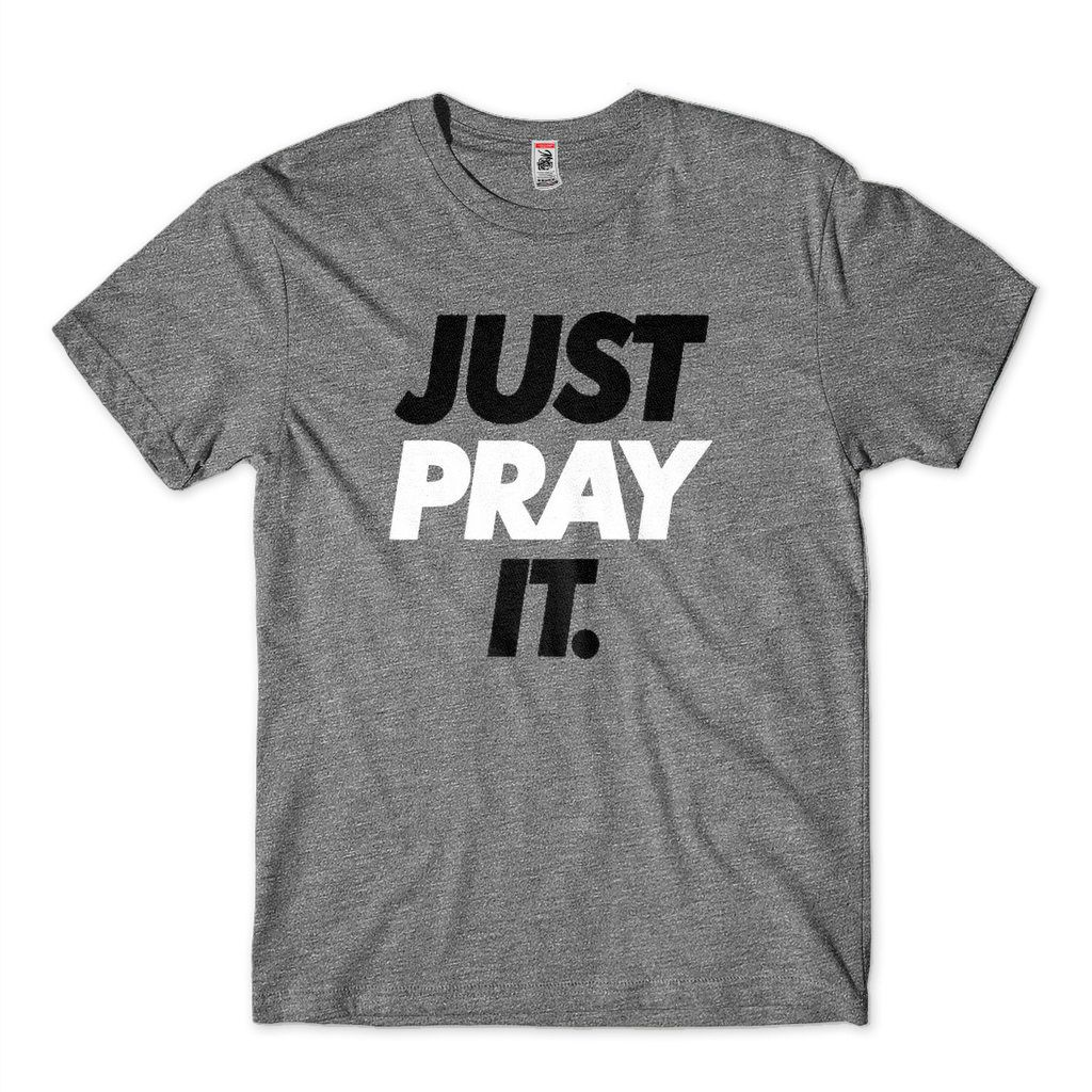 Camiseta Religiosa Divertida Just Pray It Estilo Just Do It