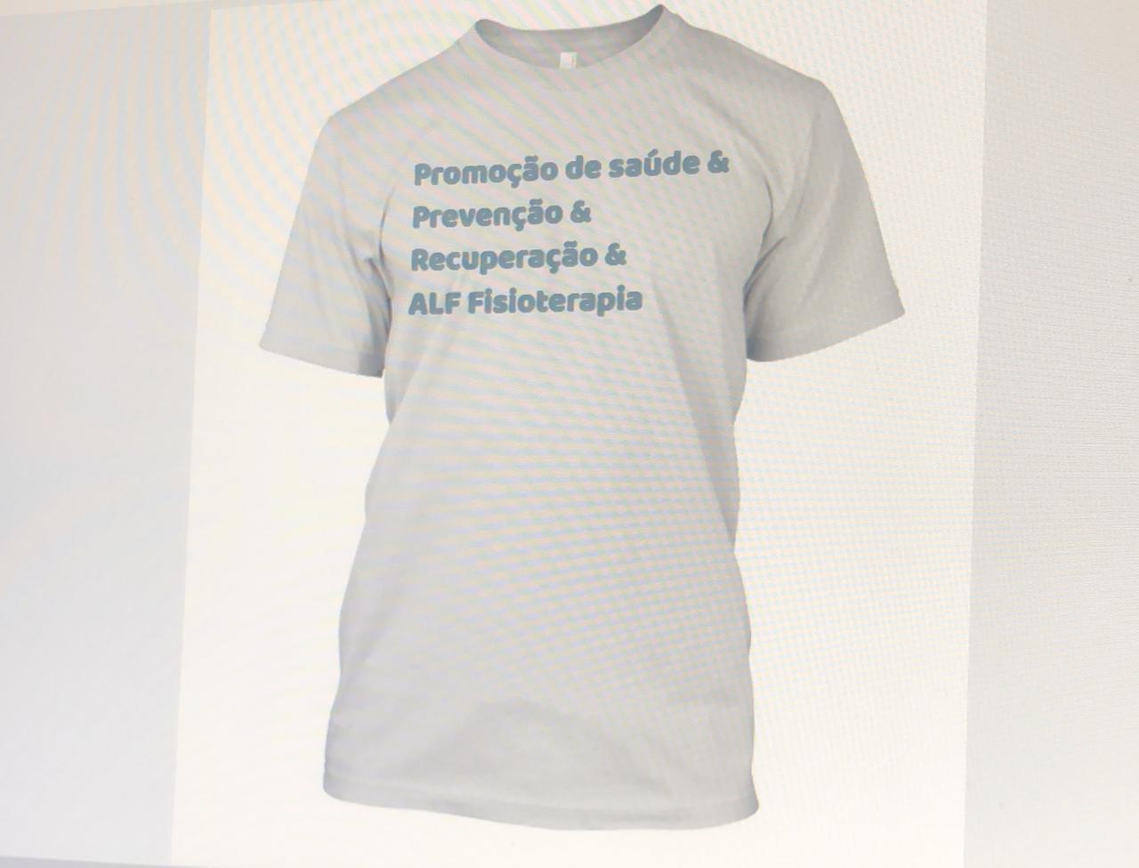 Camiseta saude prevenção fisioterapia ALF personalizada Poliéster