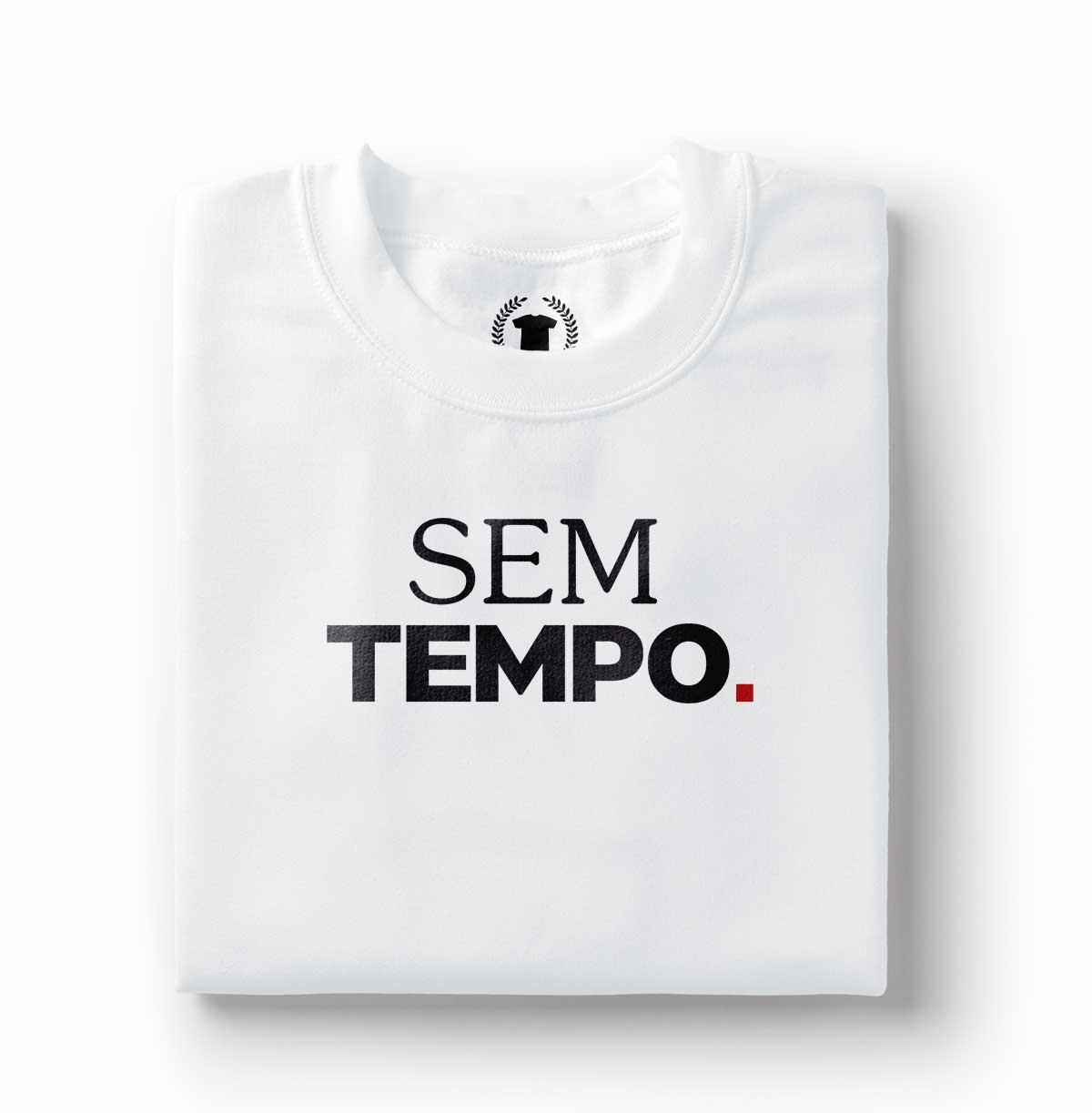 camiseta sem tempo frases estampadas