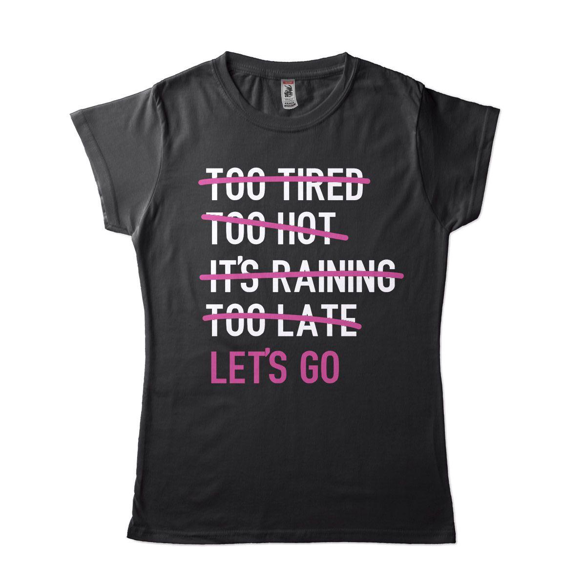 camisetas de treino feminina cansada chovendo lets go