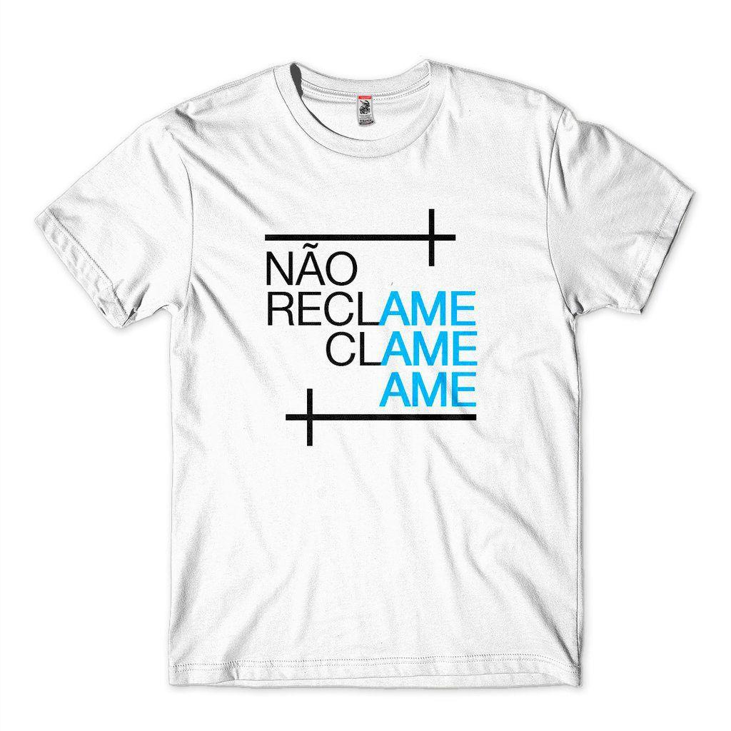 camisetas evangélicas criativas masculina nao reclame ame