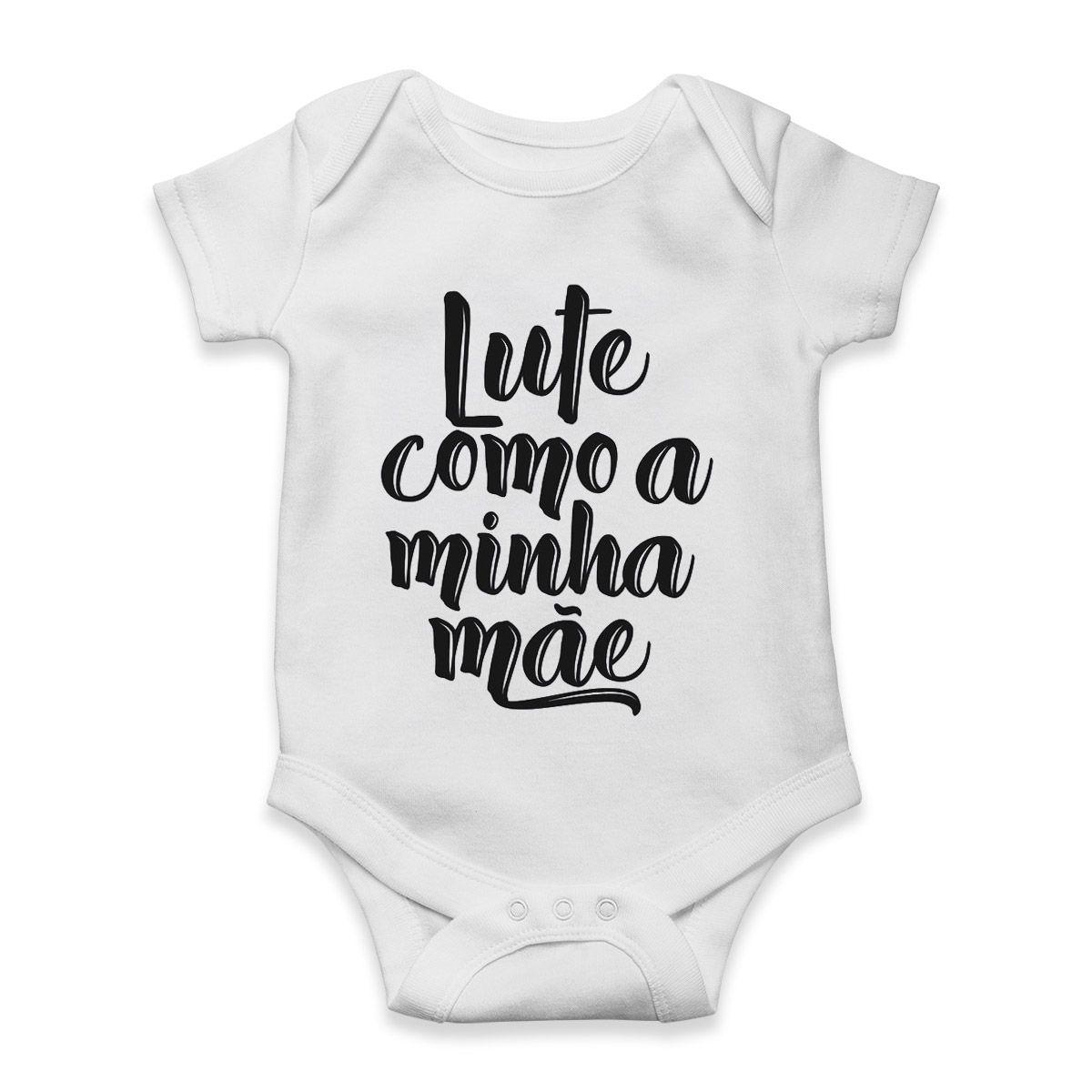 roupas divertidas para bebe lute como minha mae