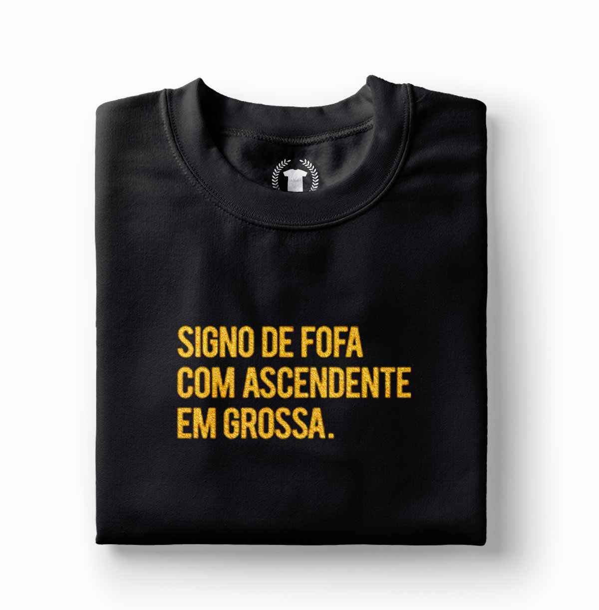 tshirt feminina com frases engracadas signo