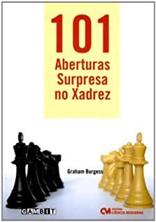 101 Aberturas Surpresa No Xadrez