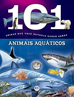 101 Coisas Que Voce Deveria Saber Sobre Animais Aq