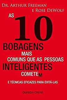 10 Bobagens Mais Comuns Que As Pessoas Inteligente