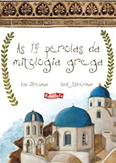 14 Perolas Da Mitologia Grega, As