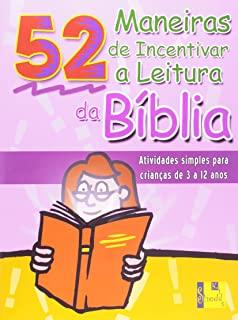 52 Maneiras De Incentivar A Leitura Da Bíblia - At