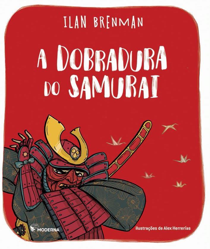 A DOBRADURA DO SAMURAI ED2 - ILAN BRENMAN