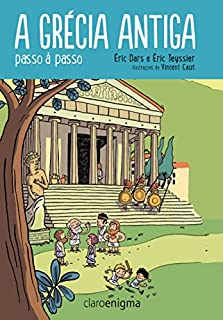 A Grécia Antiga: Passo A Passo