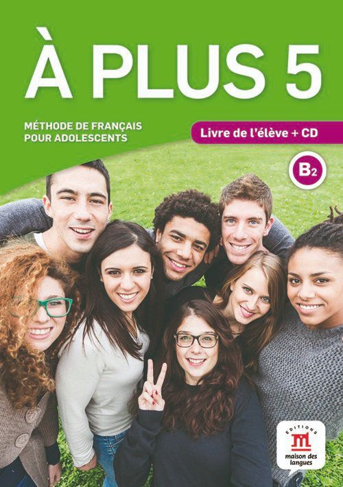 A PLUS 5 - LIVRE DE LELEVE + CD