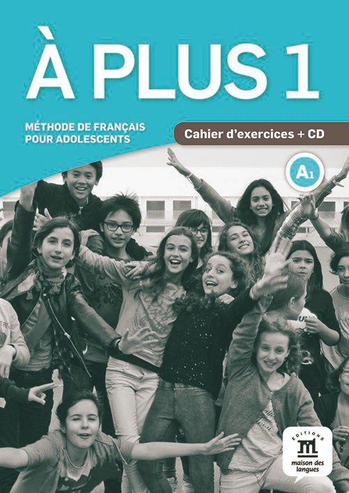 À PLUS! CAHIER DEXERCICES AVEC CD - 1-A1