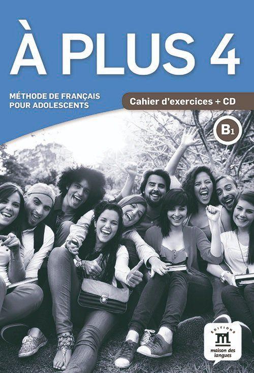 À PLUS! CAHIER DEXERCICES AVEC CD - 4-B1
