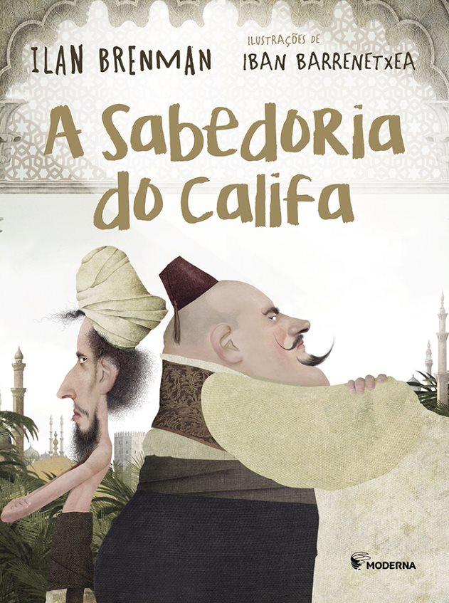 A SABEDORIA DO CALIFA ED2 - ILAN BRENMAN