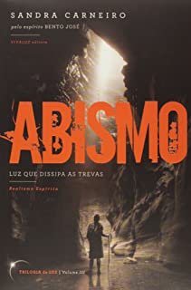 Abismo - Trilogia Da Luz Vol.03