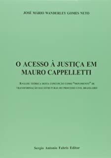 Acesso A Justica Em Mauro Capelletti, O