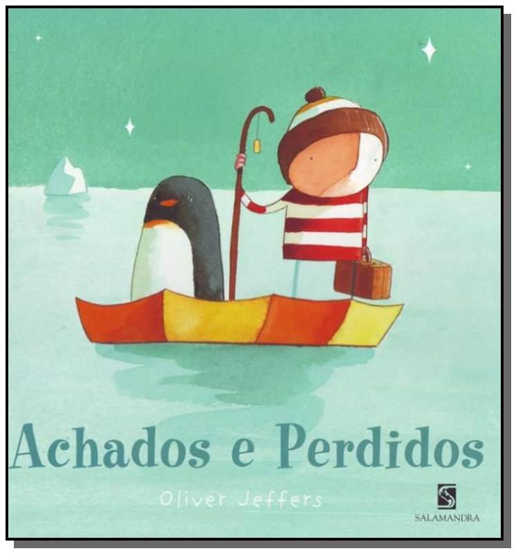 ACHADOS E PERDIDOS 03 - OLIVER JEFFERS