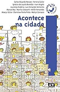 Acontece Na Cidade - Colecao Quero Ler Cronicas