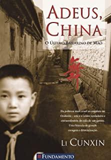 Adeus China: O Ultimo Bailarino De Mao