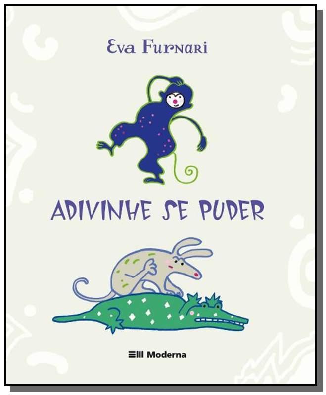 ADIVINHE SE PUDER - COLECAO MIOLO MOLE - EVA FUNARI