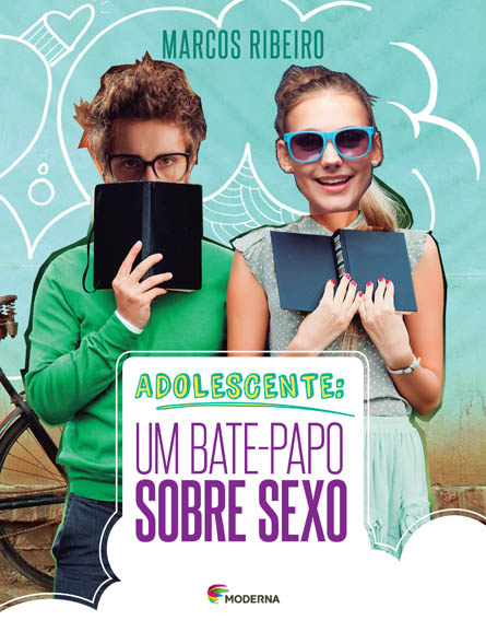 ADOLESCENTE: UM BATE-PAPO SOBRE SEXO