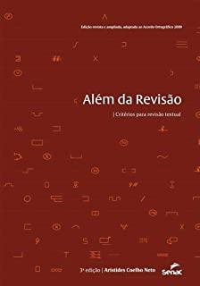 Alem Da Revisao: Criterios Para A Revisao Textual