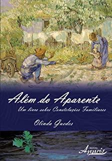 Alem Do Aparente: Um Livro Sobre Constelacoes Fami