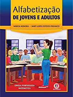 Alfabetizacao Para Jovens E Adultos