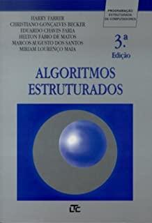 Algoritmos Estruturados: Programacao Estruturada D
