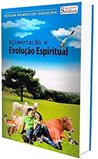 Alimentacao E Evolucao Espiritual