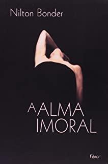 Alma Imoral, A