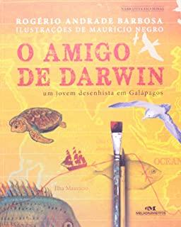 Amigo De Darwin, O: Um Jovem Desenhista Em Galapag