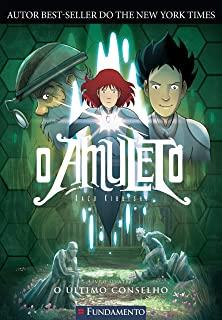 Amuleto, O: O Ultimo Conselho - Vol.4