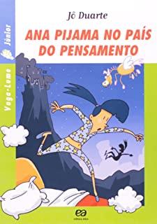 Ana Pijama No Pais Do Pensamento  - Colecao Vaga-L