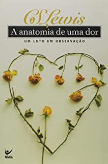 Anatomia De Uma Dor, A