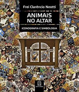 Animais No Altar: Iconografia E Simbologia