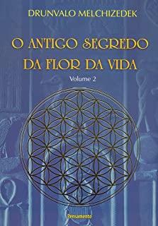 Antigo Segredo Da Flor Da Vida, O - Vol.2