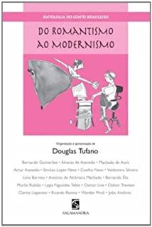 Antologia Do Conto Brasileiro- Do Romantismo Ao Mo