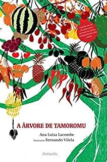 Arvore De Tamoromu, A
