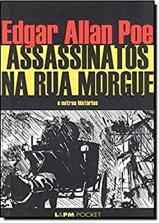 Assassinatos Na Rua Morgue E Outras Historias