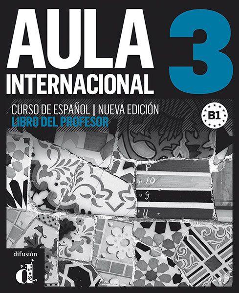 AULA INTERNACIONAL 3 - N/E - LIBRO DEL PROFESOR B1