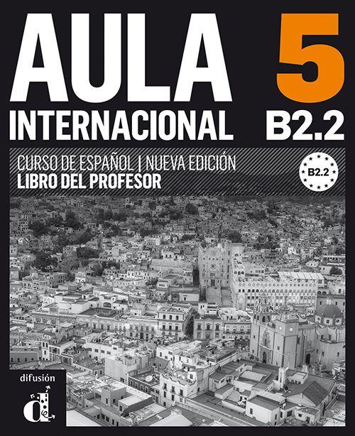 AULA INTERNACIONAL 5 NUEVA EDICION B2.2 LIBRO DEL