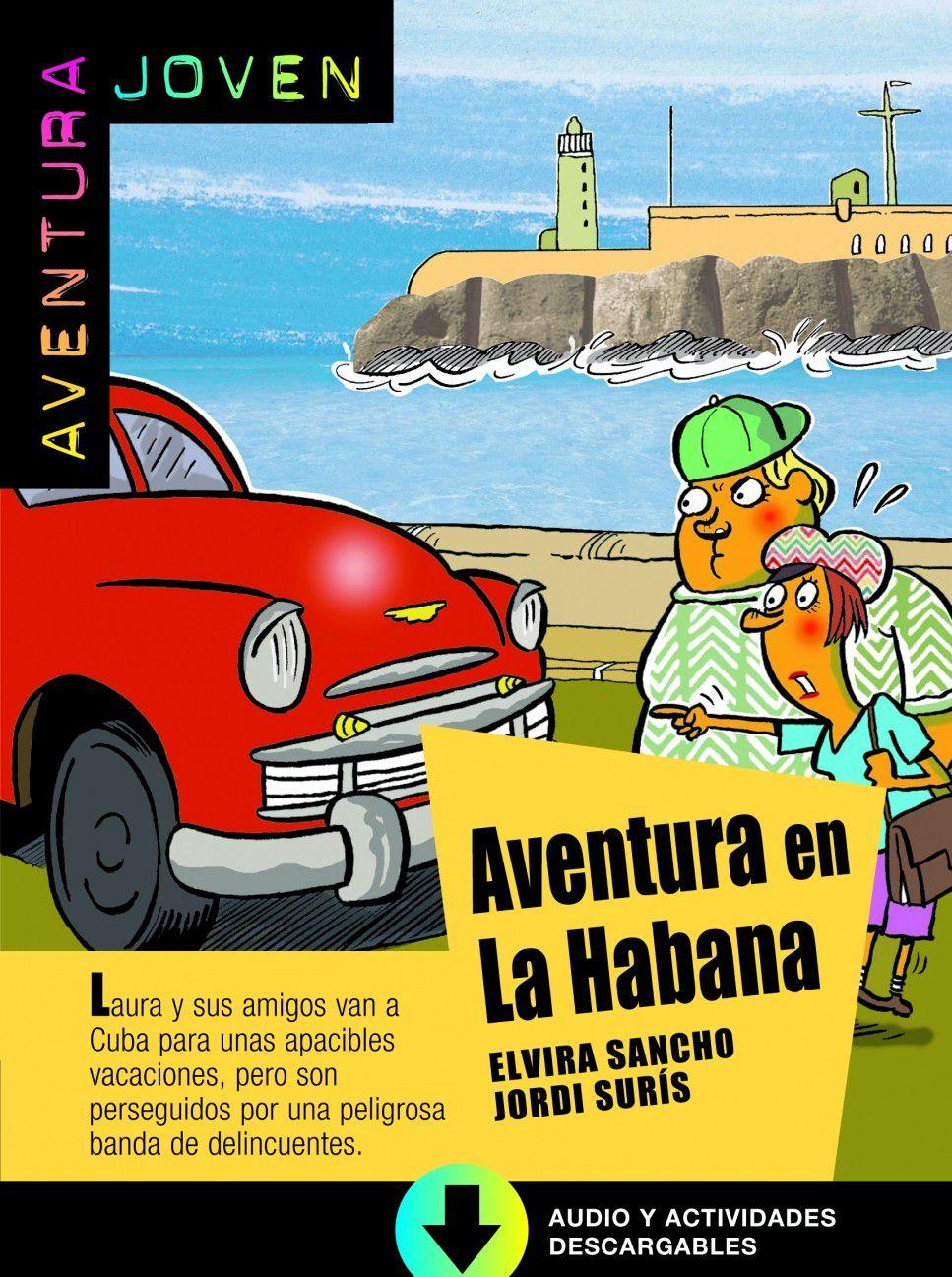 AVENTURA EN LA HABANA - LIBRO + CD AUDIO