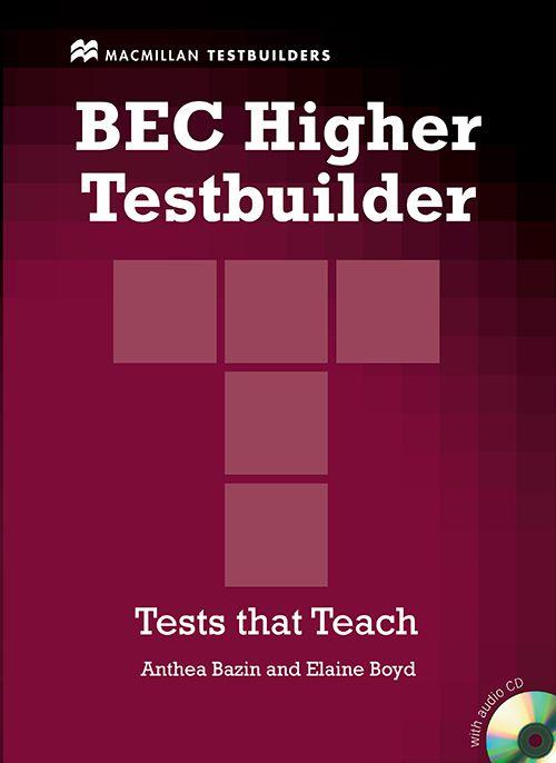 BEC HIGHER TESTBUILDER